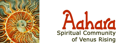 Aahara Spiritual Community of Venus Rising